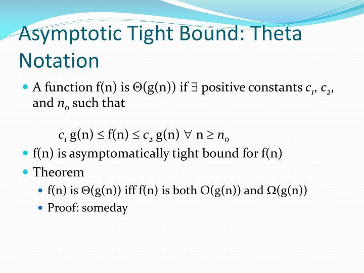 Asymptotic Tight Bound: Theta Notation