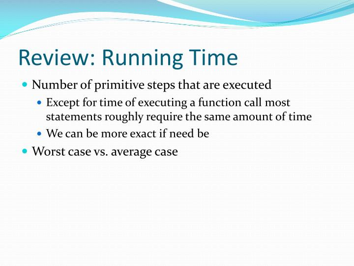 Review: Running Time