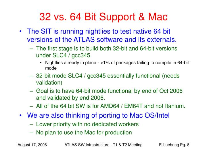 32 vs. 64 Bit Support & Mac