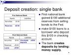 deposit creation single bank