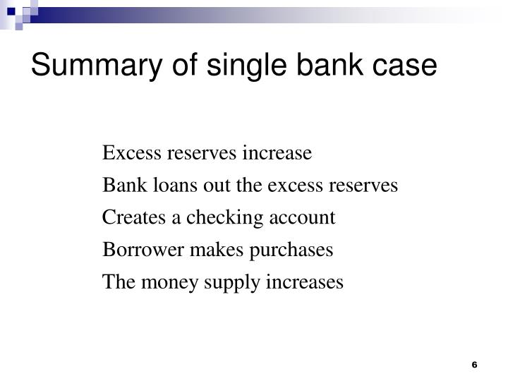 Summary of single bank case