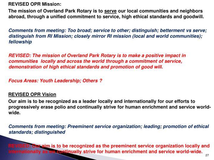REVISED OPR Mission: