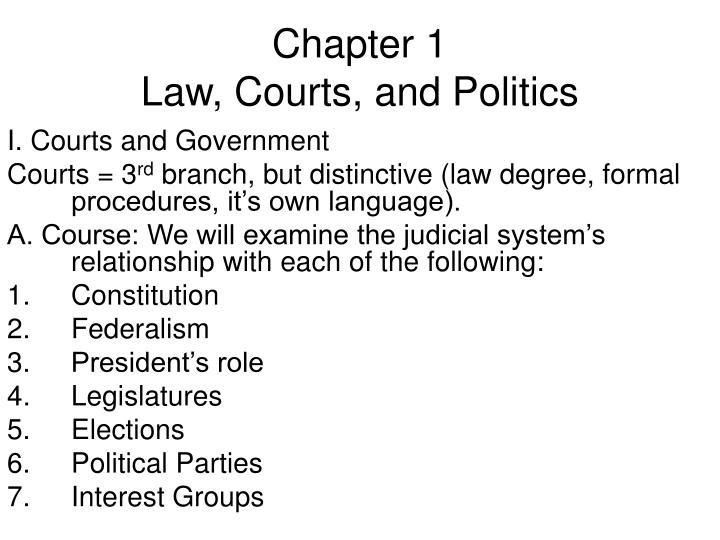 Chapter 1 law courts and politics