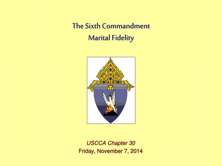 The sixth commandment marital fidelity