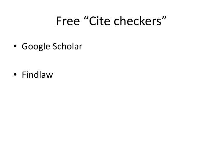 "Free ""Cite checkers"""