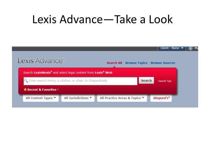 Lexis Advance—Take a Look