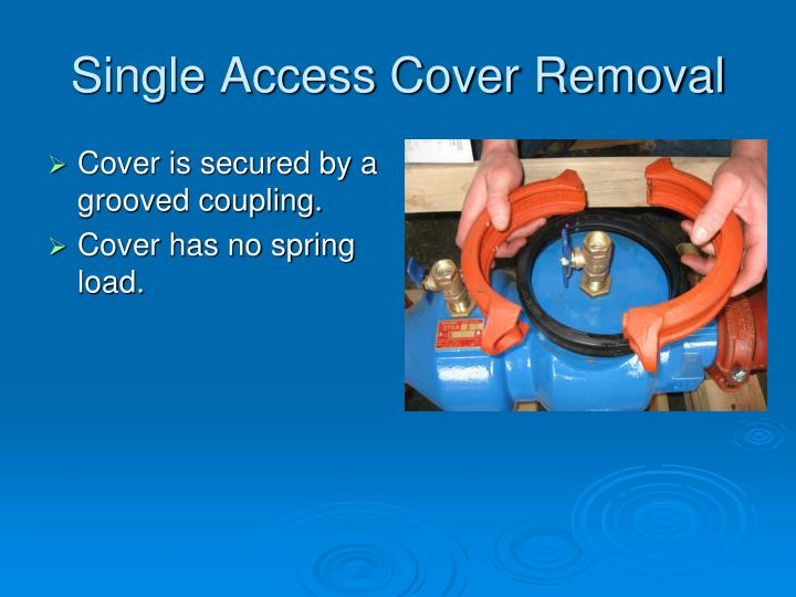 Single Access Cover Removal