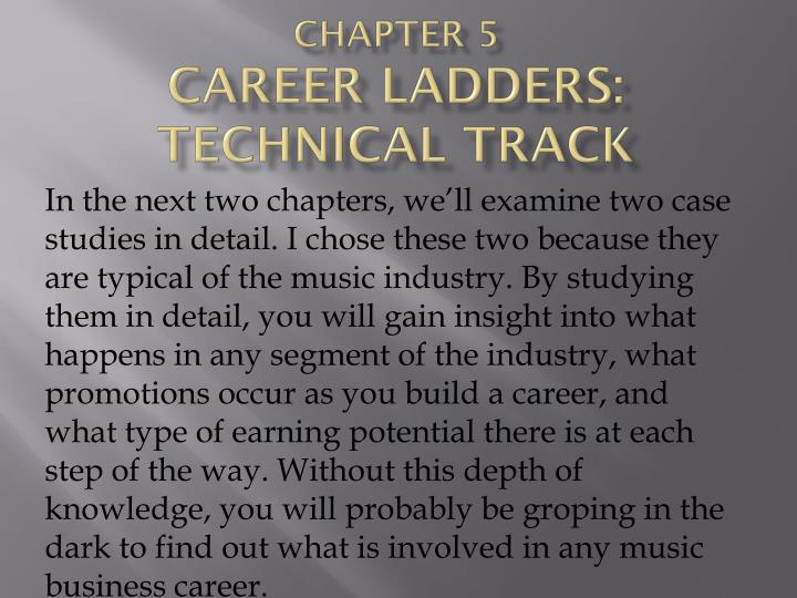 Chapter 5 career ladders technical track