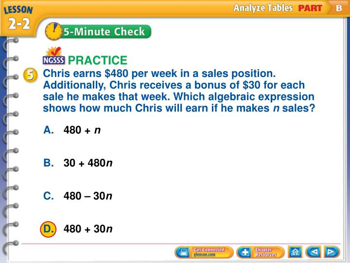 Chris earns $480 per week in a sales position. Additionally, Chris receives a bonus of $30 for each sale he makes that week. Which algebraic expression shows how much Chris will earn if he makes