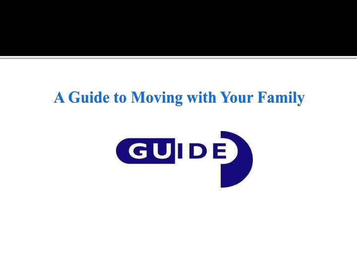 A guide to moving with your family
