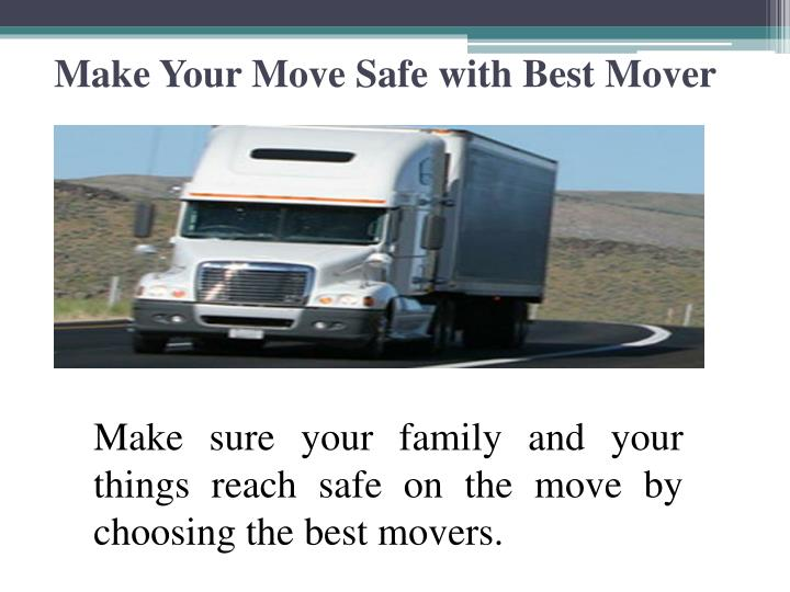 Make Your Move Safe with Best Mover