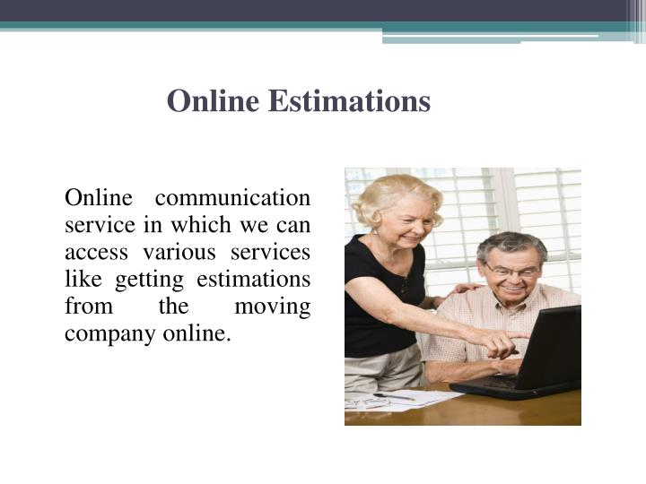 Online Estimations