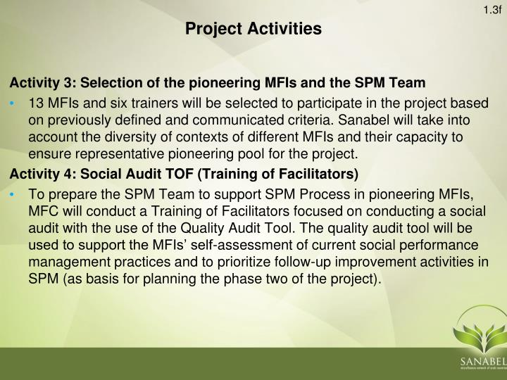Activity 3: Selection of the pioneering MFIs and the SPM Team