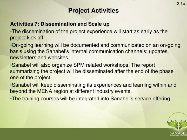Activities 7: Dissemination and Scale up