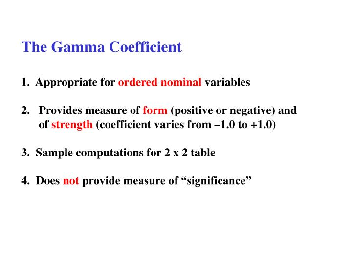 The Gamma Coefficient
