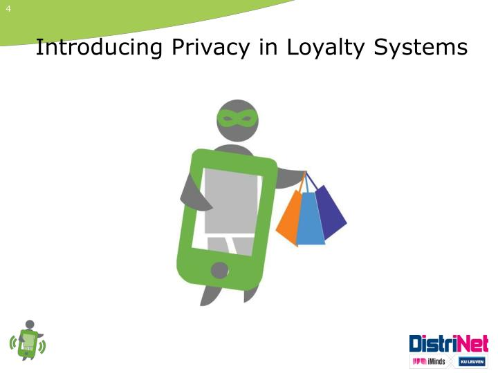 Introducing Privacy in Loyalty Systems