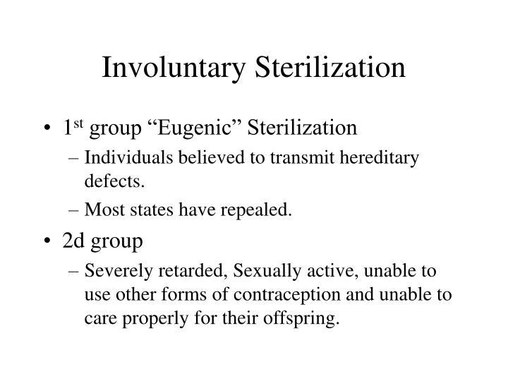 Involuntary Sterilization
