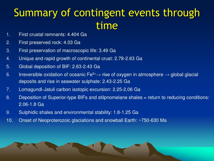 Summary of contingent events through time