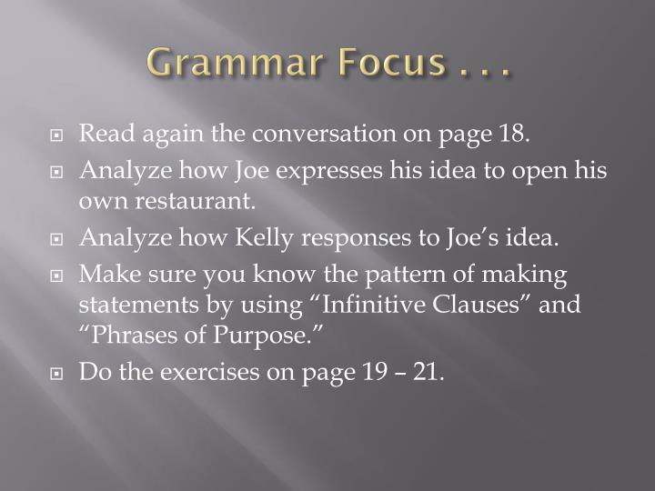 Grammar Focus . . .