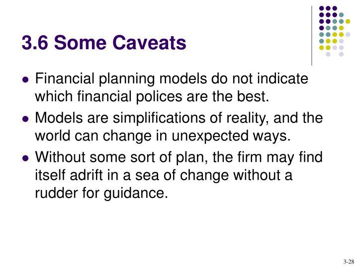 3.6 Some Caveats