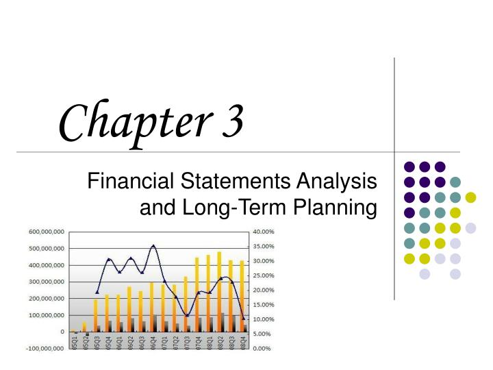 Financial statements analysis and long term planning
