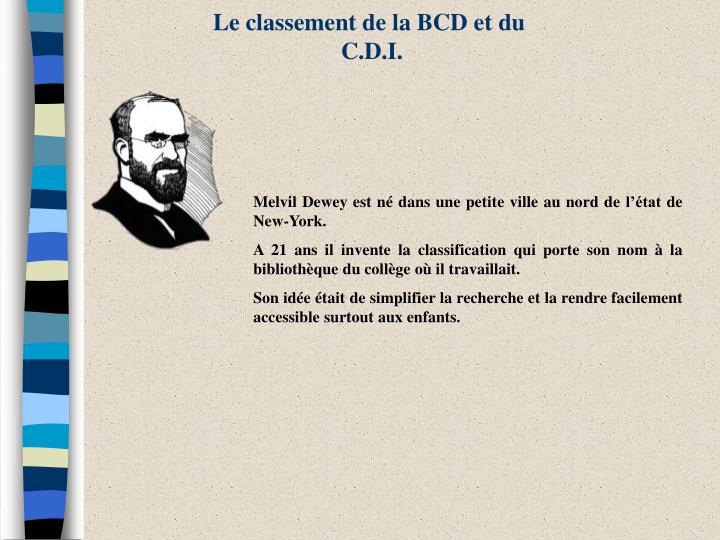 Le classement de la BCD et du