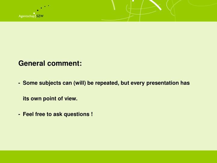 General comment: