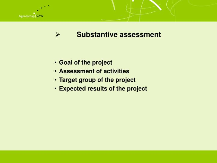 Substantive assessment