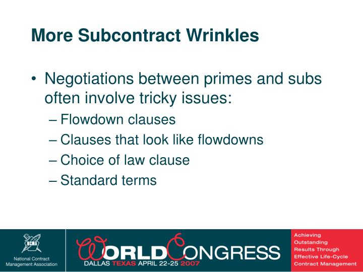 More Subcontract Wrinkles