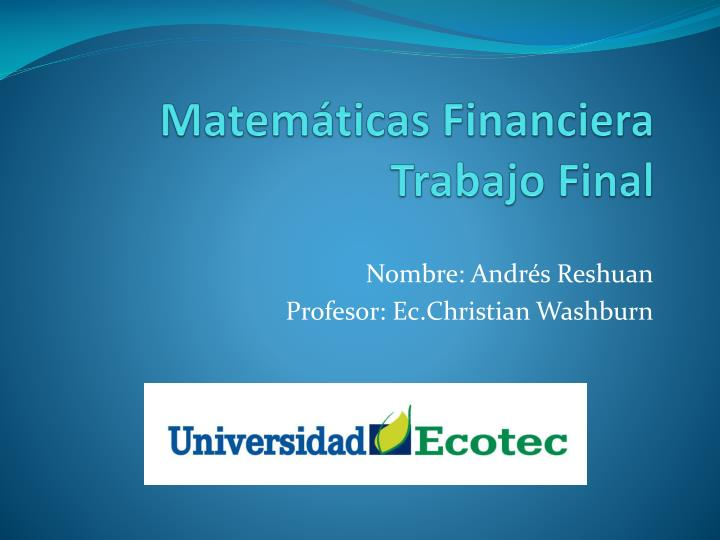 Matem ticas financiera trabajo final