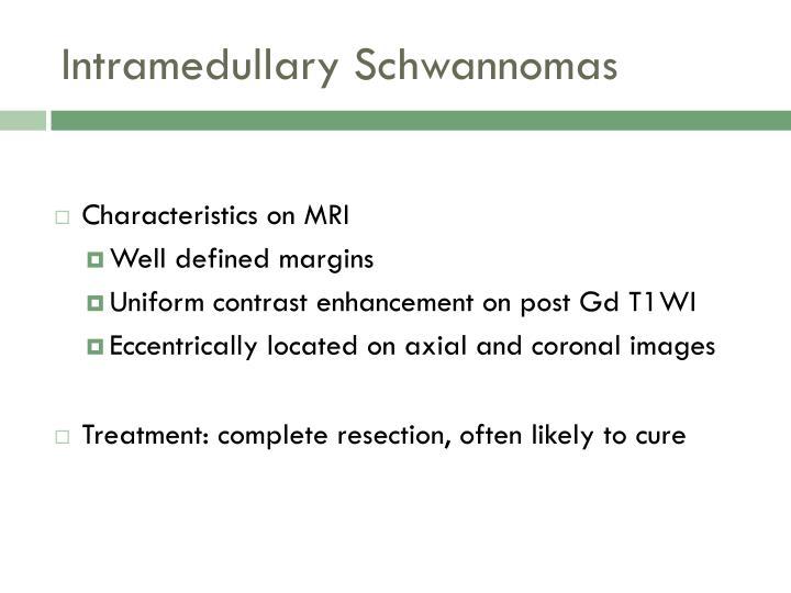 Intramedullary Schwannomas