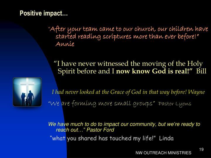 Positive impact…