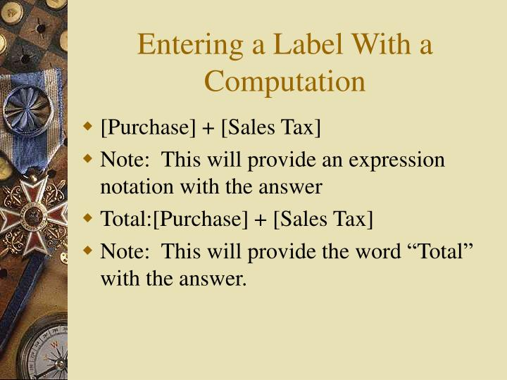 Entering a Label With a Computation