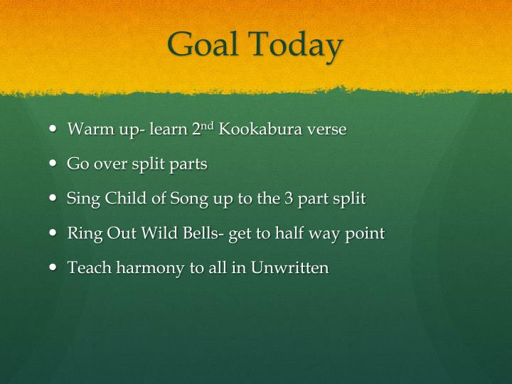 Goal Today