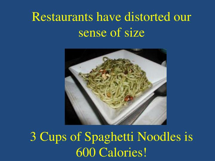 Restaurants have distorted our sense of size