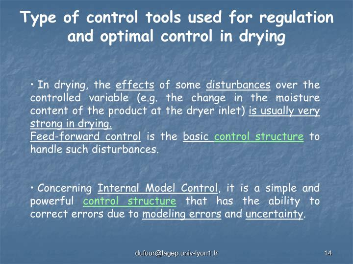 Type of control tools used for regulation and optimal control in drying