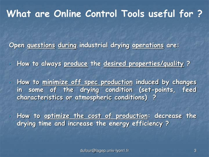 What are Online Control Tools useful for ?
