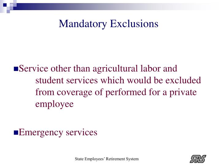 Mandatory Exclusions