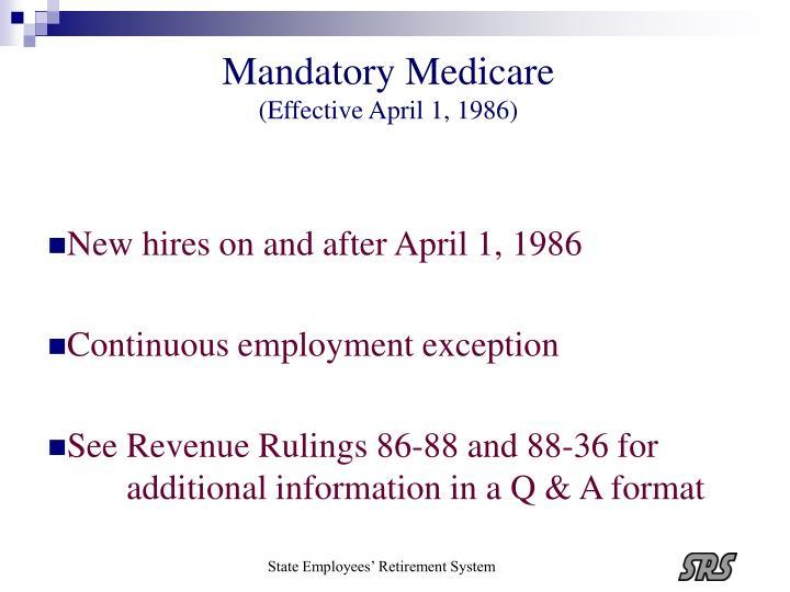 Mandatory Medicare