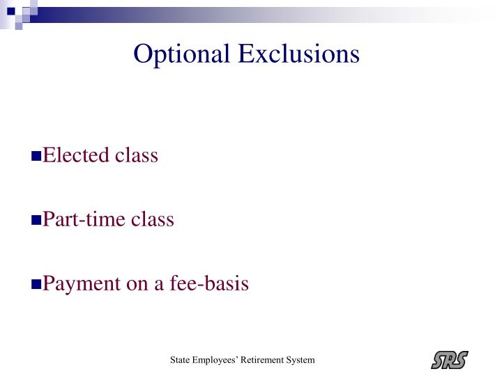 Optional Exclusions