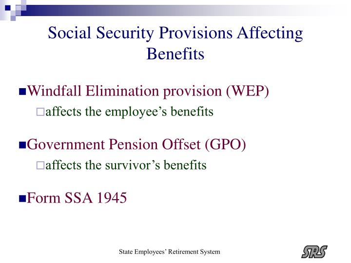 Social Security Provisions Affecting Benefits