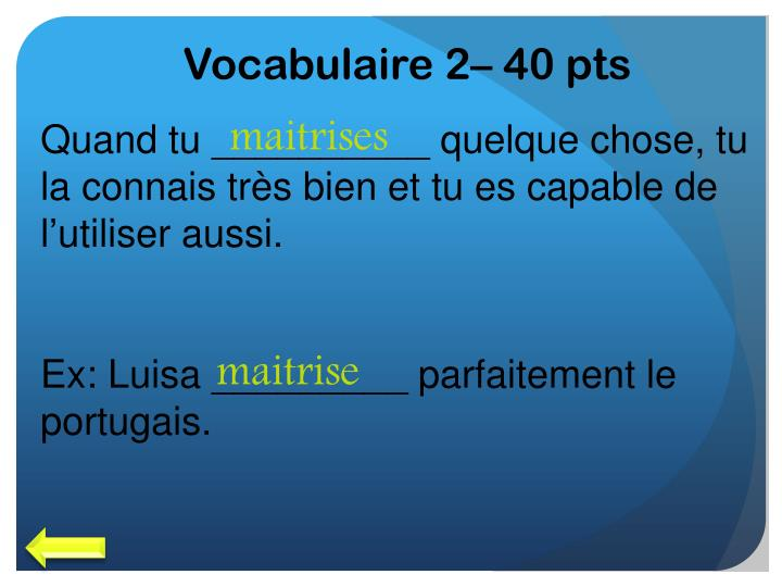 Vocabulaire 2– 40 pts