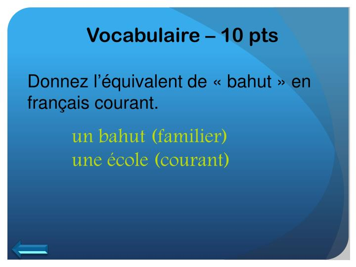 Vocabulaire – 10 pts