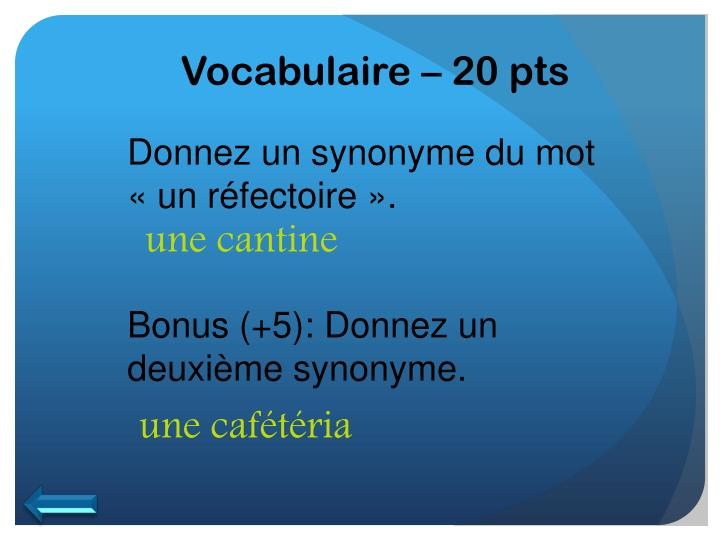Vocabulaire – 20 pts