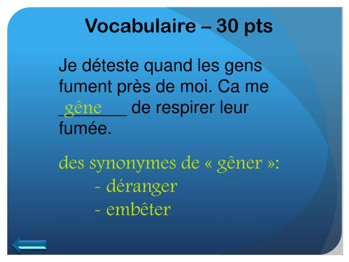 Vocabulaire – 30 pts