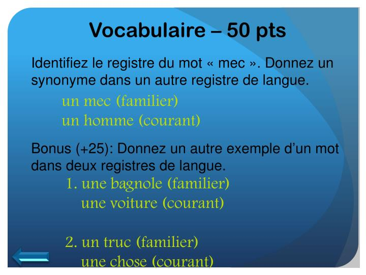 Vocabulaire – 50 pts