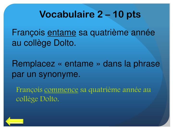 Vocabulaire 2 – 10 pts