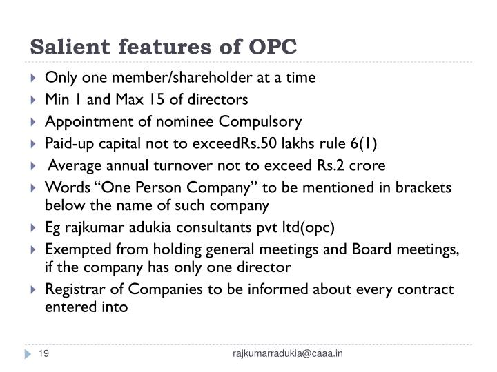 Salient features of OPC