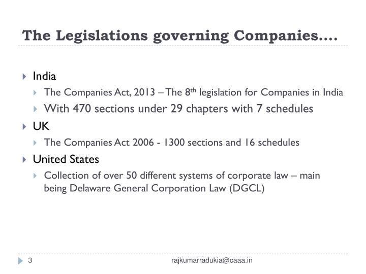 The legislations governing companies