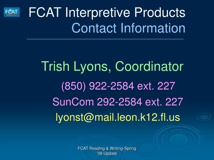 FCAT Interpretive Products